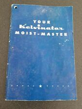 Owners Manual Your Kelvinator Moist-Master Refrigerator includes Recipes 1950's