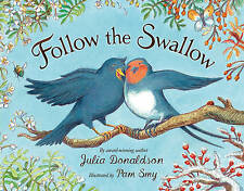 Follow the Swallow (Blue Bananas (Egmont Press)), Donaldson, Julia, Very Good co