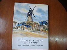 MOULINS A VENT EN ANJOU par Paul MAUDONNET  1964  EO