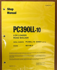 Komatsu PC390LL-10 LOG LOADER Hydraulic Excavator Shop Repair Service Manual