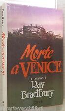 MORTE A VENICE Ray Bardbury Rizzoli La scala 1987 Narrativa Romanzo Poliziesco