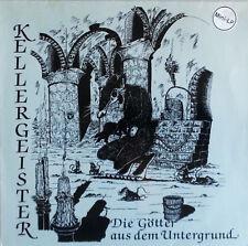 KELLERGEISTER Die Götter aus dem Untergrund LP (1990 Skan Productions) Neu!