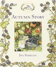 Autumn Story (Brambly Hedge) by Jill Barklem Hardback Book