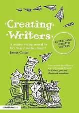 Creating Writers: A Creative Writing Manual for Schools (David Fulton Books), Ca