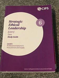 CIPS L6M1 - Strategic Ethical Leadership Study Guide