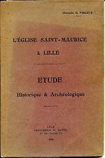 L'EGLISE SAINT-MAURICE A LILLE - Etude Historique & Archéologique - Virleux 1922