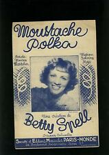 """partition ancienne - """" moustache polka """" - betty spell -"""