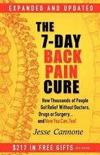The 7-Day Back Pain Cure: How Thousands of People Got Relief Without Doctors, Dr