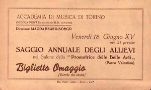 ACCADEMIA DI MUSICA DI TORINO BIGLIETTO OMAGGIO SAGGIO ALLIEVI - ANNO 1937 -