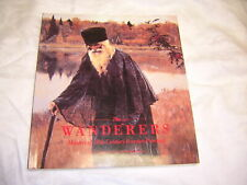 The Wanderers : Masters of Nineteenth-Century Russian Paintings by Valkenier