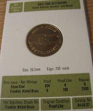 Gold Coin Restaurant Franklin Mint Token Medal Grand Opening Nickel Brass