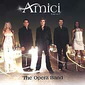 The Opera Band by Amici Forever (CD, RCA) Classical Crossover Pop/Nessun Dorma