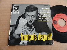 """DISQUE 45T DE FRANCOIS DEGUELT  """" LA BALLADE DE L'AMOUR """""""