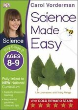 Science Made Easy Ages 8-9 Key Stage 2key Stage 2, Ages 8-9 (Carol Vorderman's S