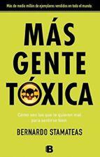 Mas Gente Toxica - Bernardo Stamateas  - PAPERBACK - Nuevos