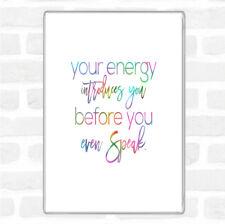 Your Energy Rainbow Quote Jumbo Fridge Magnet