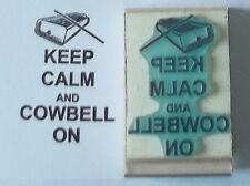 Keep Calm And Cowbell On rubber stamp by Amazing Arts very cool