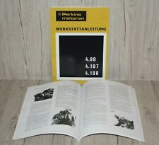 Perkins Werkstatthandbuch Motor 4.99 4.107 4.108 .