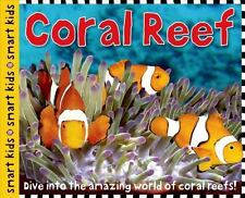 Smart Kids: Coral Reef by Roger Priddy (2014, Picture Book)