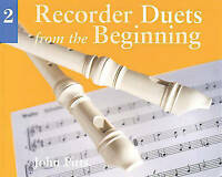 *Recorder Duets from the Beginning: Bk.2 (Book Two), John Pitts Book*