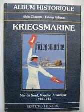 39/45 Livre HEIMDAL Album Historique KRIEGSMARINE WWII