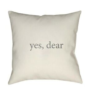 Yes, Dear by Surya Poly Fill Pillow, Tan/Gray, 18' x 18' - QTE061-1818