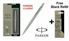 GENUINE PARKER CLASSIC STAINLESS STEEL BALL POINT PEN CT + Free Black Refill