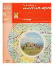 The Shell guide to viewpoints of England / Garry Hogg