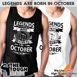 LEGENDS ARE BORN IN OCTOBER Men Muscle Tee Shirts Tank Cotton Sleeveless c550
