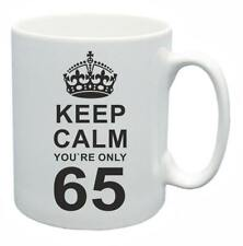 65th Novelty Birthday Gift Present Tea Mug Keep Calm Your Only 65 Coffee Cup