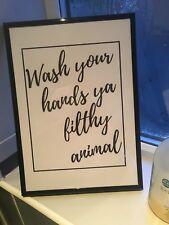 Wash your hands ya filthy animal Bathroom Decor, Bathroom, Print A4 A5