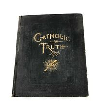 Catholic Truth and Biographies of Illustrious Saints Holy Church 1902