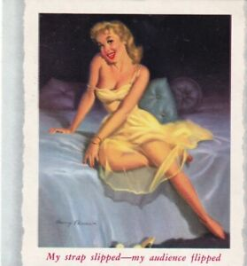 "EKMAN ""my strap slipped --my audience flipped""-1950s  PIN-UP/CHEESECAKE  blotter"