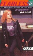 Flee (Fearless #17) Pascal, Francine Mass Market Paperback