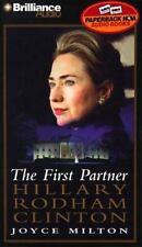 The First Partner : Hillary Rodham Clinton by Joyce Milton (1999, Cassette, Abri