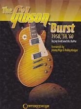 THE GIBSON-BURST 1958, 1959, 1960. BOOK BY JAY SCOTT & VIC DAPRA RARE HARDCOVER.