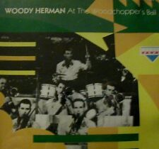 Woody Herman & His Orchestra At The Woodchopper's Ball