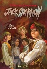 PIRATES THE CARIBBEAN JACK SPARROW : CITY OF GOLD Book 7 Rob KIDD 2007 Paperback