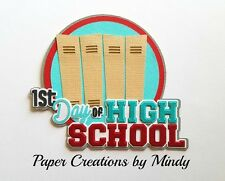 CRAFTECAFE MINDY HIGH SCHOOL FIRST DAY premade paper piecing scrapbook title