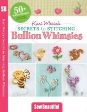 DVDs Only! Kari Mecca's Secrets to Stitching Bullion Whimsies