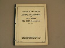 Allis Chalmers Dealers Parts Catalog Attachments 60 Series Harvesters 1959