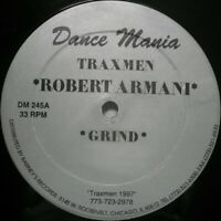 "12"" TRAXMEN Robert ARMANI Grind DANCE MANIA 245 HOUSE 1997 CHICAGO GHETTO"