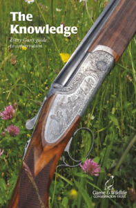 The Knowledge - Every Gun's guide to conservation - GWCT Book