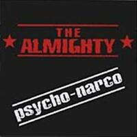 ALMIGHTY - PSYCHO NARCO USED - VERY GOOD CD