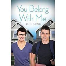 You Belong with Me by Jeff Erno (2013, Paperback)