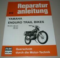 Reparaturanleitung Yamaha Enduro Trail Bikes 100 125 175 ccm³ Reparatur Buch NEU