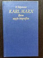 Karl Marx. Breve saggio biografico - E. Stepanova - Edizioni Progress - 1982