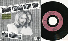 ALAN WILLIAMS (DES RUBETTES) 45 TOURS FRANCE DOING THINGS WITH YOU