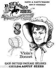 Buckaroo Bobbins Viola's Sun Bonnet Pioneer 1800s-1920 Women Girl Sewing Pattern