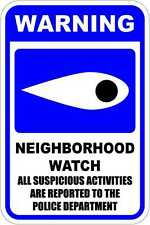 Neighborhood Watch - 12 x 18 Safety/Security Sign. A Real Sign. 10 Year 3M Warra